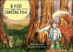 Rose And The Cunning Fox